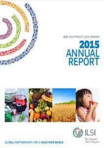 ILSI SEA Region Annual Report 2015